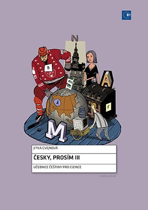 Česky, prosím III - Czech for Foreigners - Textbook