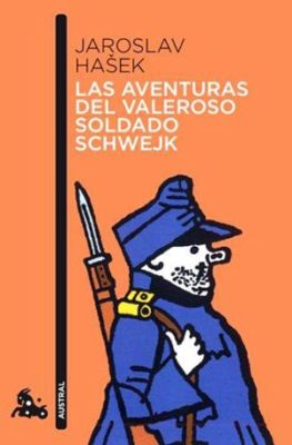 Las aventuras del valeroso soldado Schwejk